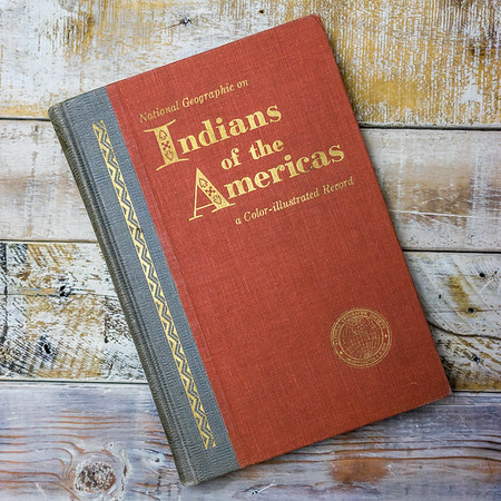 Indians of the Americans— national geograpphic