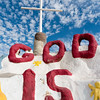 God is....  Salvation Mountain