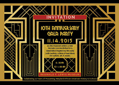 10th Anniversary Gala Party @ The Reginald F Lewis Museum 11.14.15