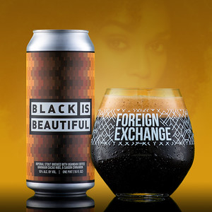 Foreign Exchange Brewing - Black is Beautiful