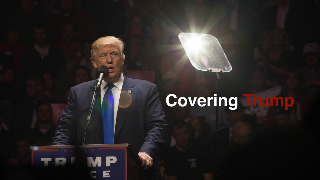 Covering Trump