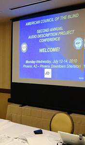 Welcome to Phoenix!  ACB's Second Annual Audio Description Project Conference--July 2010