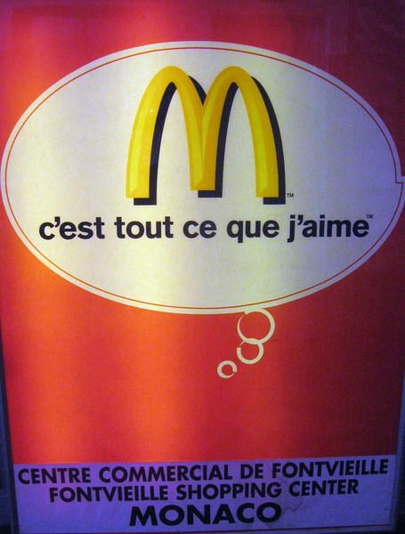 Yes, it's true--McDonald's, even in Monte Carlo.