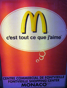 Yes, it's true--McDonald's, even in Monte Carlo.