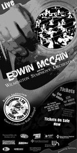 Chords for a Cause, Edwin McCain Concert. This was a news paper ad created for the benefit concert by Edwin McCain and the Wilmington Symphony Orchestra at the Kenan Auditorium.  I was responsible for creating all promotional artwork for concert and marketing.