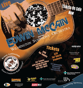 Chords for a Cause, Edwin McCain Concert. This was a benefit concert by Edwin McCain and the Wilmington Symphony Orchestra at the Kenan Auditorium.  I was responsible for creating all promotional artwork for concert and marketing.