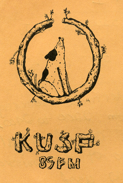 "The KUSP Pig Dog, 1972<br />  ""hh"" was ""Henry Humble"", David and Marsha Freeman's hound.  but the logo had something to do with howling at the opening of the wood antenna. <br /> <br /> Very organic."
