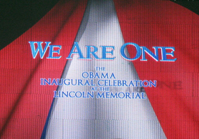 We Are One--The Obama Inaugural Celebration at the Lincoln Memorial