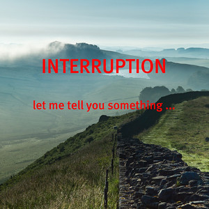 23. Interruption.