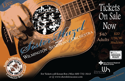 Chords for a Cause, Sister Hazel concert. This was a media poster created for the benefit concert by Sister Hazel and the Wilmington Symphony Orchestra at the Kenan Auditorium.  I was responsible for creating all promotional artwork for concert and marketing.