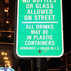 "The law that makes NOLA famous, in your face.<br /> And that goes for ""ALL DRINKS."""
