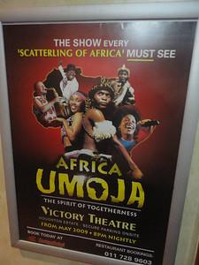 "... to see ""Umoja"" (no performance that night!)"