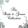 Bride&Groom Collection