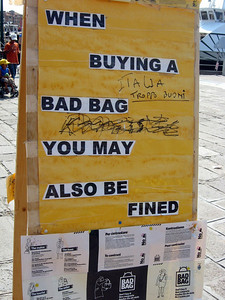 A few of these signs can be found ... the bags are *everywhere*!