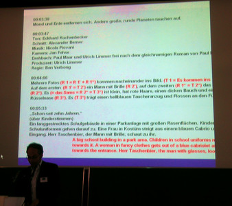 My colleague, Bernd Benecke, head of description for Bayerischer Rundfunk, German TV