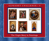 Alphabet Challenge:  V – Virgin Mary in paintings