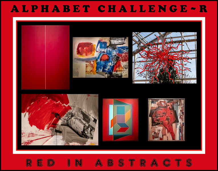 Alphabet Challenge:  R – Red in Abstracts