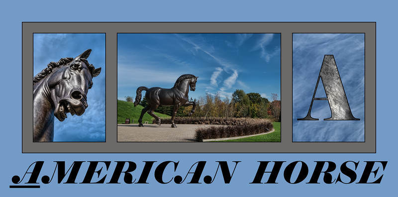 Alphabet Challenge:  A - American Horse, sculpture (6/3/18)