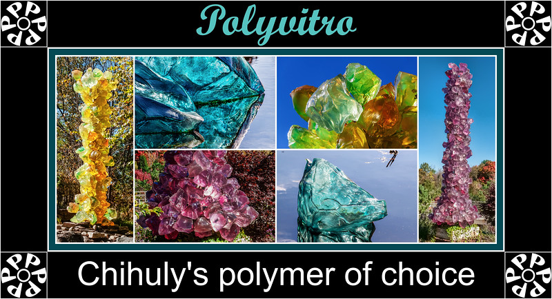 Alphabet Challenge:  P – Polyvitro (Chihuly polymer) (9/13/18)