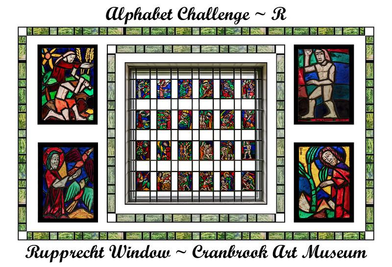 Alphabet Challenge:  R – Rupprecht Window