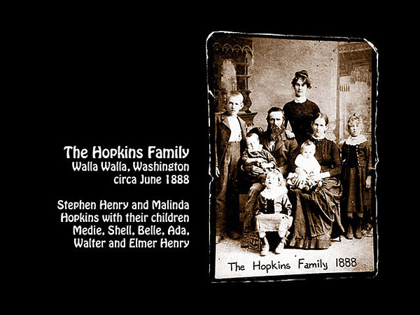 The Hopkins family, Stephen Henry and his wife Malinda, and children Medie, Shell, Belle, Ada, Walter and Elmer Henry. Probably taken in Walla Walla, Washington in about June 1888.