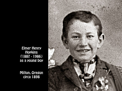 Elmer H. Hopkins as a young boy in Milton, Oregon in about 1898.