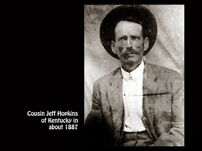 Cousin Jeff Hopkins in Kentucky in 1887.