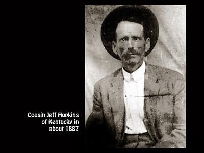Cousin Jeff Hopkins in Kentucky in 1887.