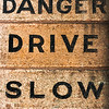 "Project 365: April 27 - Bad Advice<br /> <br /> The key to advice is recognizing the good from the bad. More often than not we take advise and don't realize it's bad until after we've applied it. If there is true ""danger,"" I am driving fast!"