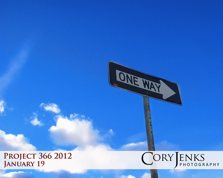 """Project 366: January 19 - One Way. There usually is always more than """"one way"""". Too many times people get stuck in their """"ways"""" and can be too stubborn, prideful, or afraid of change to see the possibilities of other """"ways"""". But today, for me, this """"way"""" was towards home."""