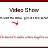 VIDEO SHOW:  Click the arrow to start the show!