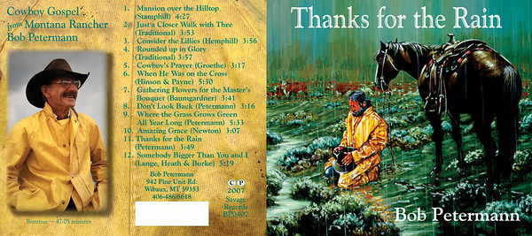 "July 2007 Bob Petermann CD Jacket Design & Photos ""Thanks for the Rain""  (Cover art by Dr. Kenneth Wyatt)"