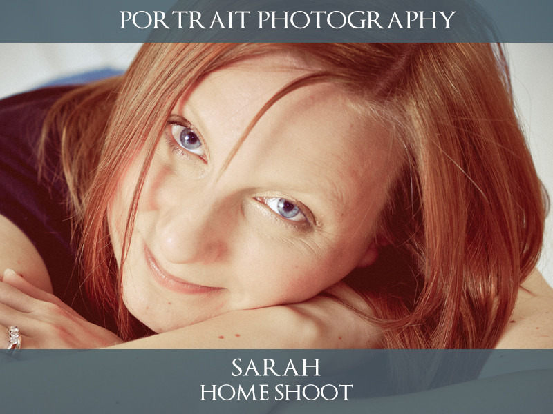 Sarah - Lifestyle Portrait Photography - S.R. Wood Photography