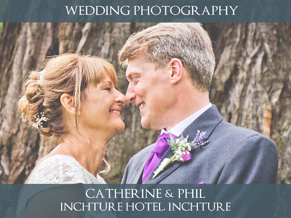 Catherine & Phil - Inchture Hotel - Wedding Photography