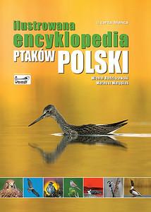 """Pierwsze wydanie """"Ilustrowanej encyklopedii ptaków Polski"""" 2010"""