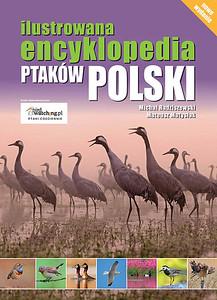 """Pierwsza edycja trzeciego wydania """"Ilustrowanej encyklopedii ptaków Polski"""" 2015"""