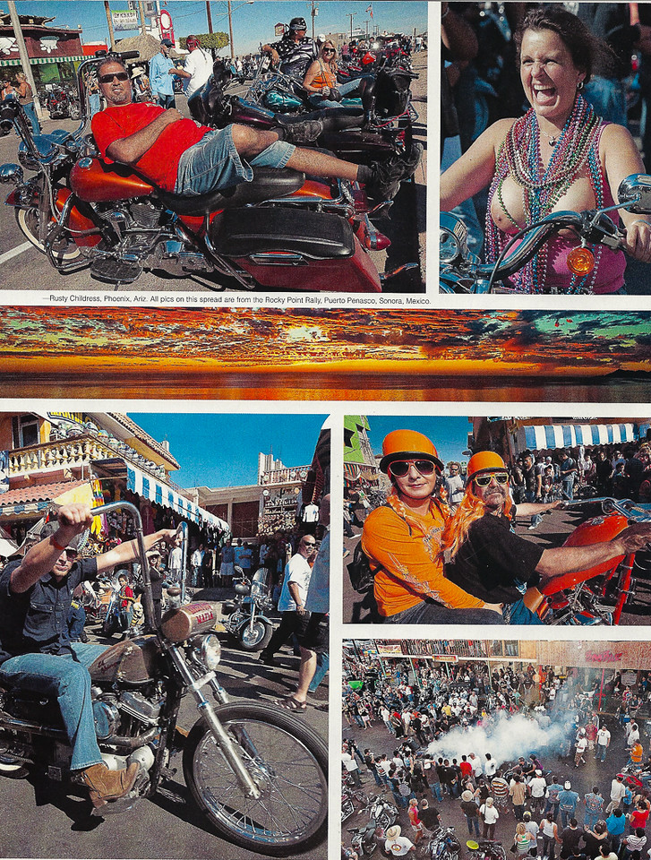 September 2015 Easyriders Magazine featured 13 of my Rocky Point Rally images in a 2 page double truck layout