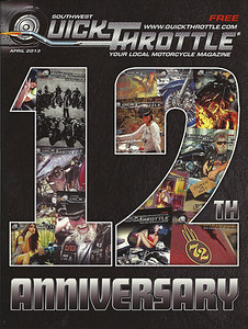 2013 April Quick Throttle Magazine features 4 of my past covers for their 12th anniversary edition cover shown here.
