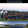 Group photo of the 2008 Mountains and Strings Workshop participants and staff at Harriman State Park in Island Park, Idaho. Panorama of Henry's Fork of the Snake River behind the performance venue as an inset by James Perdue.  Print as an 8 x 10 photo (or 16 x 20).