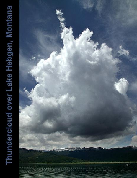 Thundercloud over Lake Hebgen Montana.