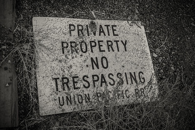 No Trespassing - Union Pacific RR