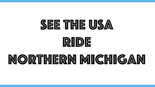 Riding through Northern Michigan - Charlevoix and Harbor Springs