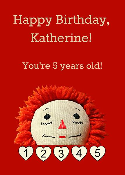 August 2, 2015 Katherine Turned Five