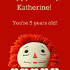 August 2, 2015 Katherine Turned Five