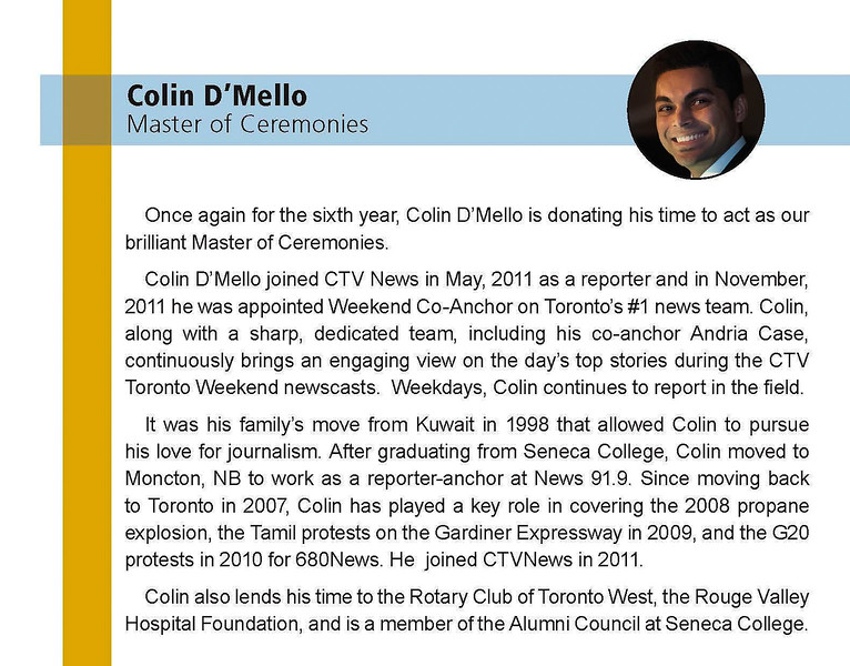 ColinD'Mello (CTV News) is once again our MC for the evening - always lively and enthusiastic.  Huge thanks Colin!