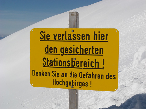 "I like the sign--basically it means, ""don't be an idiot!"" 