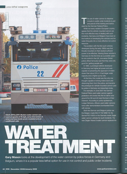 On pages 3 and 40-41 of issue #29 (December 2008/January 2009) of the prestigious Police Product Review Magazine, three images of the Ziegler Wawe 9 of the Belgian Federal Police were featured. Police Product Review is a Magazine that is part of the Jane's Information Group, the world's most renown and informative Group about Military and Police topics.