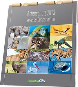 Species Conservation Calendar / Artenschutzkalender 2013