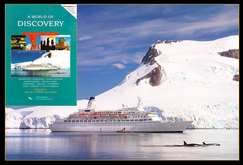 Magazine cover for Voyages of Discovery. This particular image (taken at Paradise Harbour, Antarctica) was used in a wide variety of advertising for Voyages of Discovery.