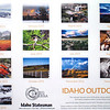 The 2013 Calendar published by Idaho Camera and the Idaho Statesman. I had three images included for this year! Quite an honor.